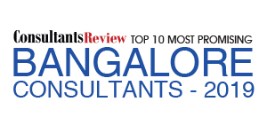 10 Most Promising Bangalore Consultants - 2019